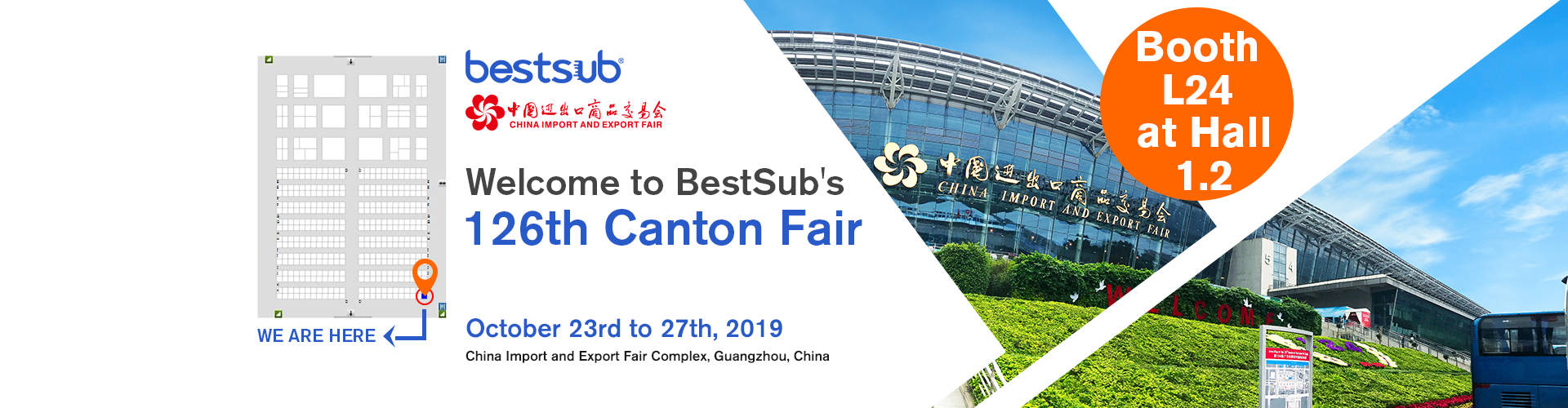 2019-9-30_Welcome-to-BestSub-s_126th_Canton_Fair_Booth_L24_at_Hall_1_new_web
