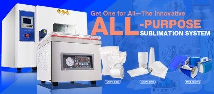 Get One for All—The All-Purpose Sublimation System