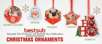 Time to Prepare for This Christmas! Check BestSub New Sublimation Christmas Ornaments!